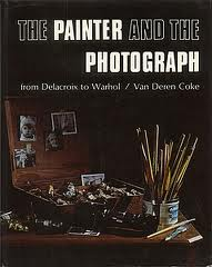 "Van Deren Coke, ""The Painter and the Photograph,"" 1972 edition."