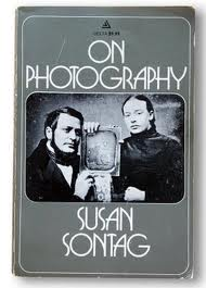 Susan Sontag, On Photography, 1977