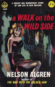 """""""A Walk on the Wild Side,"""" Nelson Algren, Ace edition 1960."""