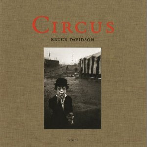 "Bruce Davidson, ""Circus"" (Steidl, 2007), cover."
