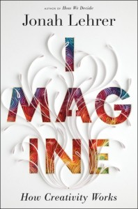 Jonah Lehrer, Imagine (2012), cpver.