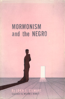 Mormonism and the Negro, John J. Stewart, 1960, cover.