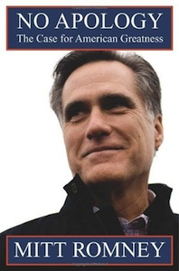 "Mitt Romney, ""No Apology"" (2010), cover."