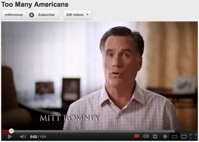 "Mitt Romney ""Too Many Americans"" campaign ad, 2012, screenshot."
