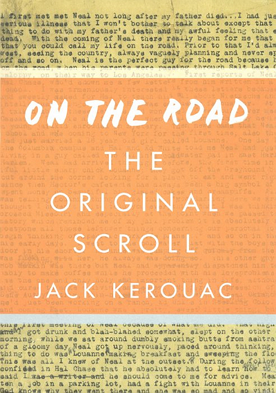 "Jack Kerouac, ""On the Road,"" scroll edition, Viking Press, 2007, cover."