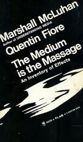 "Marshall McLuhan, ""The Medium is the Massage"" (1967), cover."