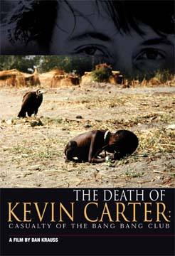 """The Death of Kevin Carter: Casualty of the Bang Bang Club"" (2004), directed by Dan Krauss, poster."