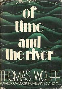 "Thomas Wolfe,  ""Of Time and the River"" (1935), cover."