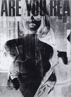 "Robert Heinecken, ""Are You Rea #1,"" 1966. © 1966 by Robert Heinecken."