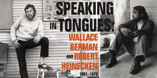 """Speaking in Tongues: Wallace Berman and Robert Heinecken 1961–1976,"" Armory Center for the Arts, Pasadena, CA, 2011, exhibition poster."