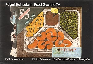 "Robert Heinecken, ""Food, Sex and TV,"" catalog, Fotoforum, Kassel, Germany, 1983, cover."