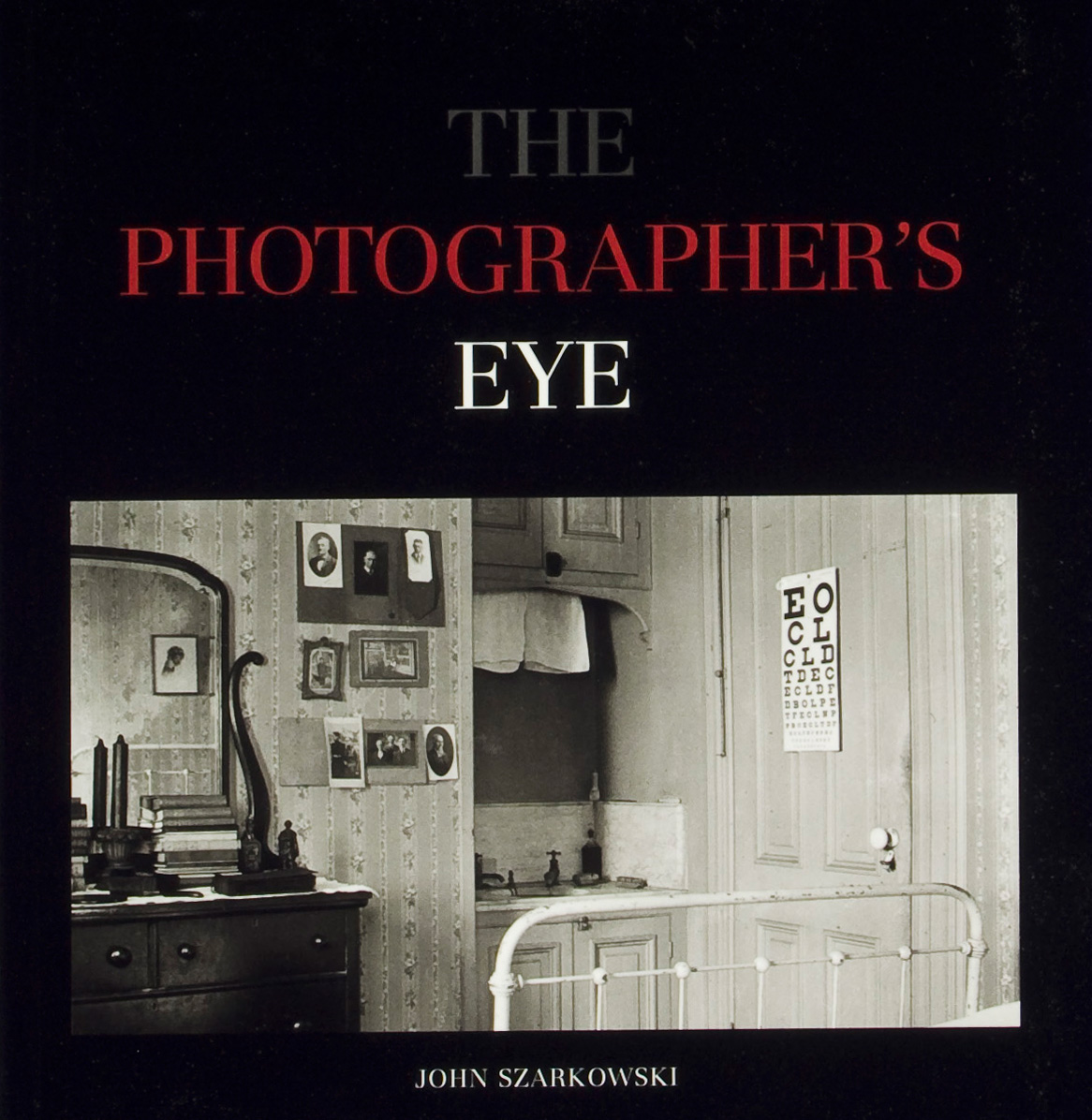 "John Szarkowski, ""The Photographer's Eye,"" catalog, Museum of Modern Art, NY, 1966, cover."