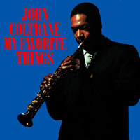 "John Coltrane, ""My Favorite Things"" (Atlantic Records, 1961), cover."