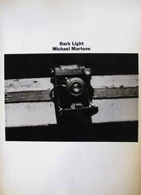 "Michael Martone, ""Dark Light"" (1973), cover."