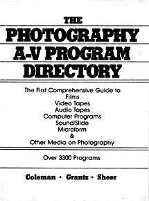 "Coleman, Grantz, and Sheer, ""The Photography A-V Program Directory"" (1980), cover."