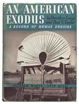 "Dorothea Lange and Paul Schuster Taylor, ""An American Exodus: A Record of Human Erosion"" (1939), cover."