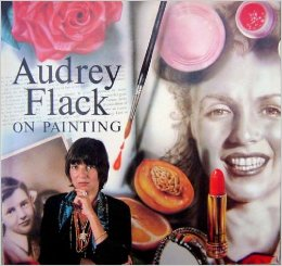 """""""Audrey Flack on Painting"""" (1986), cover."""