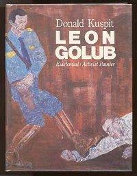 "Donald Kuspit, ""Leon Golub: Existential/Activist Painter"" (1985), cover."
