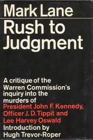 "Mark Lane, ""Rush to Judgment"" (1966), cover"