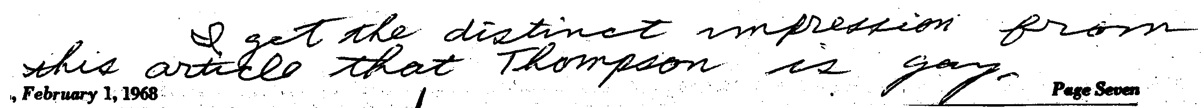 "Harold Weisberg handwritten note on A. D. Coleman article about Josiah Thompson: ""I get the distinct impression from this article that Thompson is gay."""