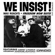 Max Roach, We Insist! Max Roach's Freedom Now Suite (album cover)