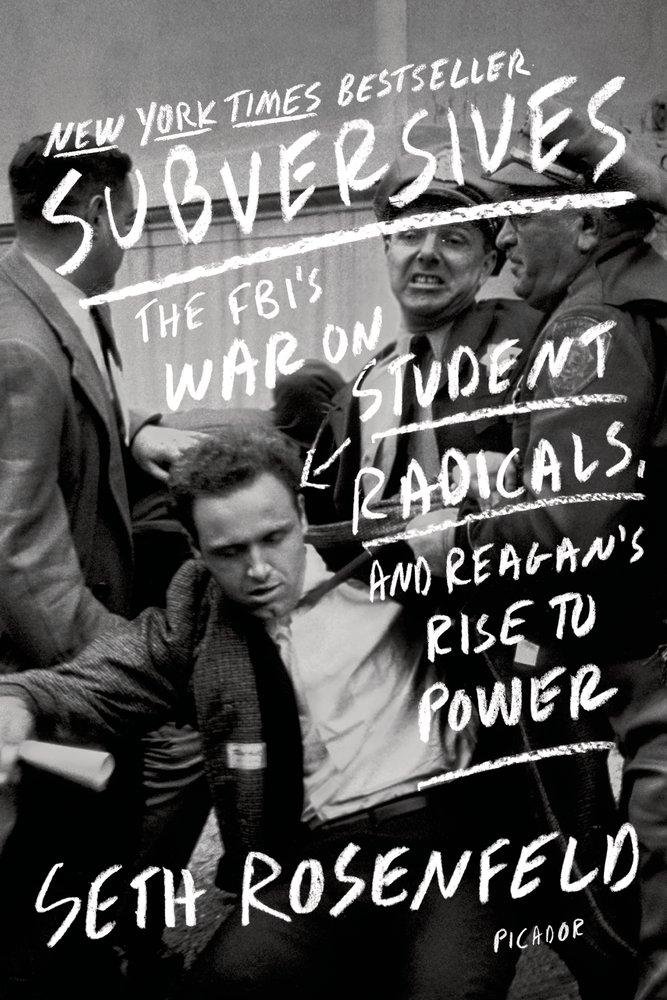 """Seth Rosenfeld, """"Subversives"""" (2013), cover."""