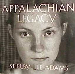 "Shelby Lee Adams, ""Appalachian Legacy"" (1998), cover"