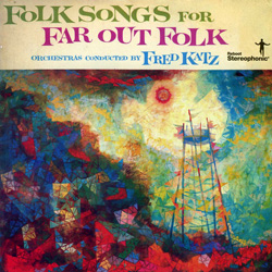 "Fred Katz, ""Folk Songs For Far Out Folk"" (1959), cover"