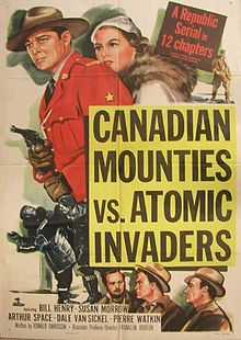 """Canadian Mounties vs. Atomic Invaders"" (1953), movie poster"