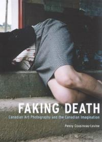 "Penny Cousineau-Levine, ""Faking Death"" (2004), cover"