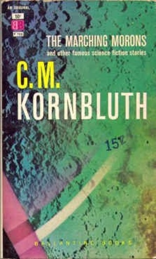 "C. M. Kornbluth, ""The Marching Morons"" (1959), cover"