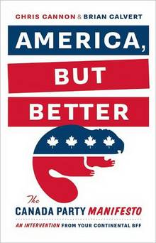 "Chris Cannon and Brian Calvert, ""America But Better"" (2012), cover"