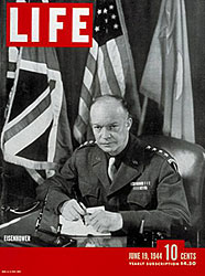 LIFE magazine, June 19, 1944 issue, with Robert Capa's D-Day images and official U. S. Army Photo of Gen. Eisenhower on cover.