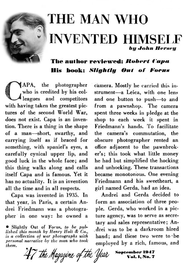 "John Hersey, ""The Man Who Invented Himself,"" review of Capa's memoir, '47 magazine, 1947."