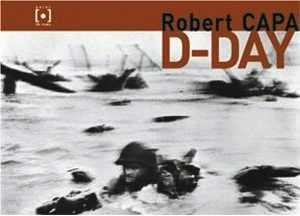 """Robert Capa: D-Day"" (2004), cover."