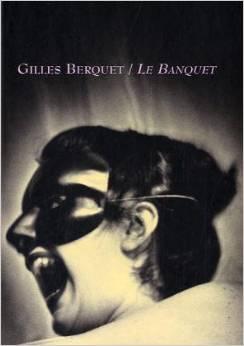 """Gilles Berquet, """"The Banquet"""" (2000), cover."""