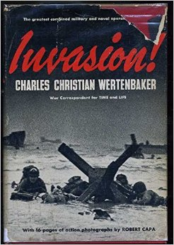 "Charles Wertenbaker, ""Invasion!"" (1944), cover"
