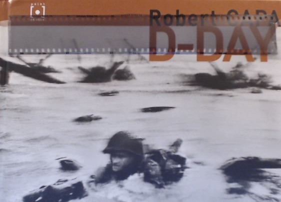 "John Morris, ""Robert Capa: D-Day"" (2004) with unexposed, developed Tri-X film"