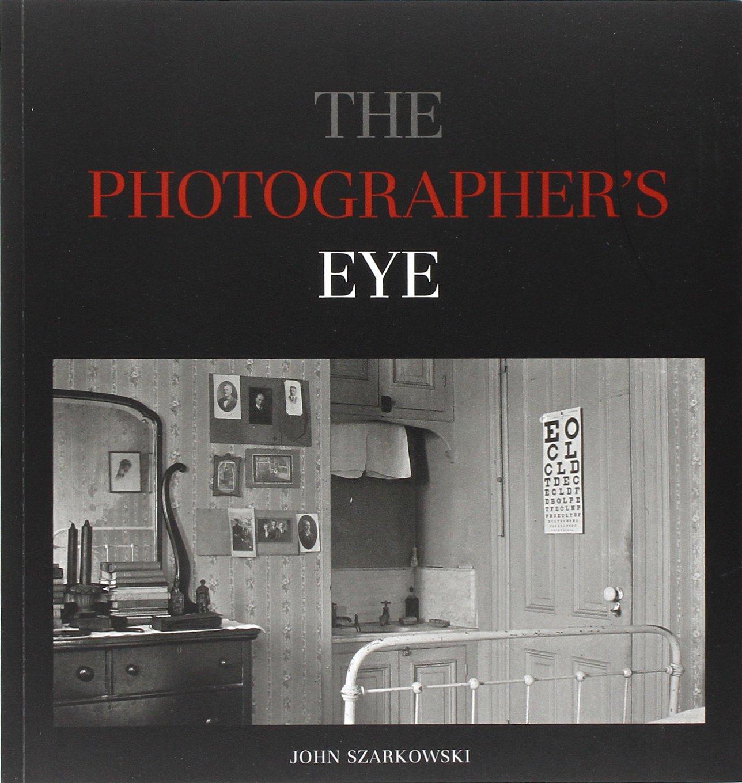 "John Szarkowski, ""The Photographer's Eye"" (1966), cover"