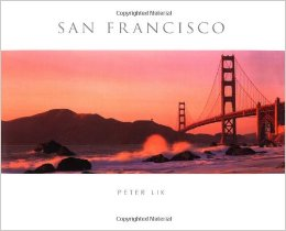 "Peter Lik, ""San Francisco"" (2003), cover"