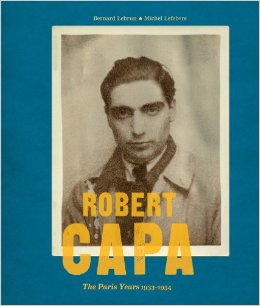 "Lebrun and Lefevbre, ""Robert Capa: The Paris Years"" (2012), cover"