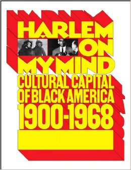 "Allon Schoener, ed., ""Harlem on My Mind"" catalog (1969), cover"
