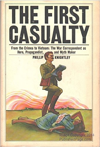 "Phillip Knightley, ""The First Casualty"" (1975), cover"