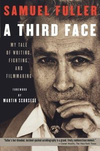 "Sam Fuller, ""A Third Face"" (2002), cover"