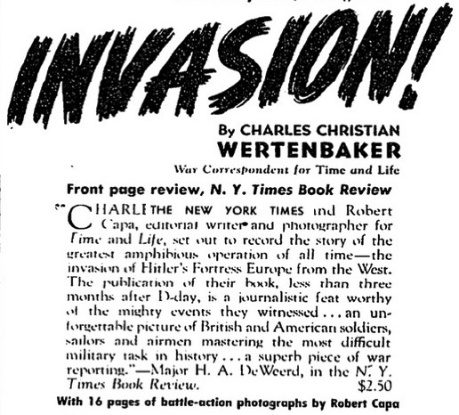 """Advertisement for Wertenbaker and Capa's book """"Invasion!"""" New York Times fall 1944"""