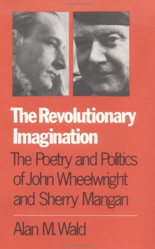 "Alan M. Wald, ""The Revolutionary Imagination"" (1983), cover"