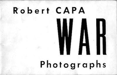 """Robert Capa: War Photographs,"" catalog (1960), front cover"