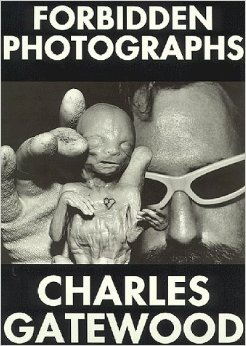 "Charles Gatewood ""Forbidden_Photographs"" (1981), cover"