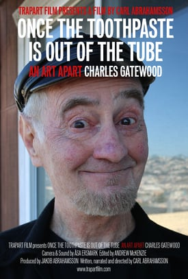 """Once the toothpaste is out of the tube,"" Charles Gatewood film poster, 2015"