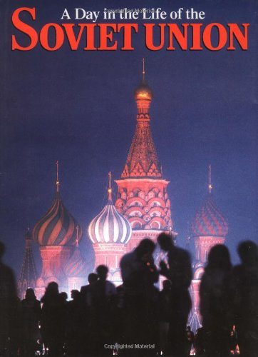 "Rick Smolan, ed., ""A Day in the Life of the Soviet Union"" (1987), cover"